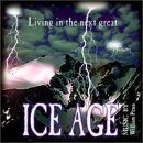 Living in the Next Great Ice Age by Arizona University
