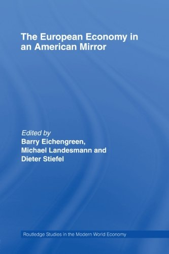 The European Economy in an American Mirror (Routledge Studies in the Modern World Economy)
