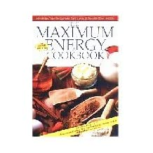 The maximum energy cookbook and natural food preparation manual by Sharon Broer (1999-08-02)