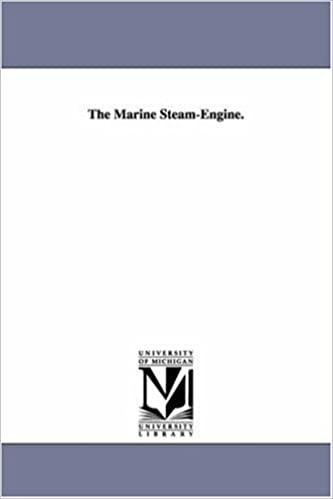 Book The marine steamengine. by Michigan Historical Reprint Series (2005-12-21)