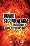 Turnout-Second Alarm, Bill Hall, 1462635466