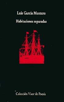 Habitaciones separadas par García Montero