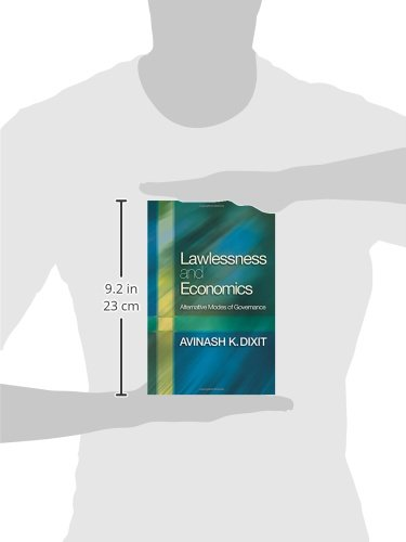 Lawlessness and Economics: Alternative Modes of Governance The Gorman Lectures in Economics: Amazon.es: Dixit, Avinash K.: Libros en idiomas extranjeros