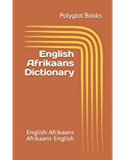 English Afrikaans Dictionary: English-Afrikaans / Afrikaans-English