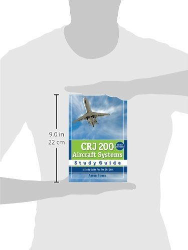 crj 200 aircraft systems study guide aaron boone 9780979076749 rh amazon com bombardier crj 200 systems manual CRJ-200 Dimensions