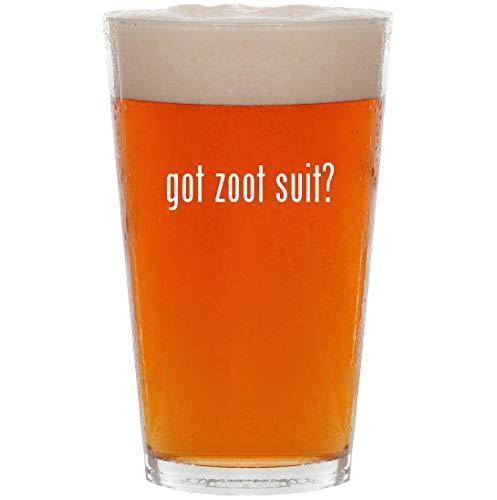 got zoot suit? - 16oz Pint Beer Glass ()
