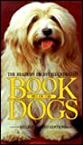 The Illustrated Book of Dogs, Reader's Digest Editors, 0888502052