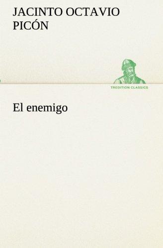 El enemigo (TREDITION CLASSICS)  [Picón, Jacinto Octavio] (Tapa Blanda)