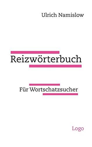 Reizwörterbuch: Für Wortschatzsucher