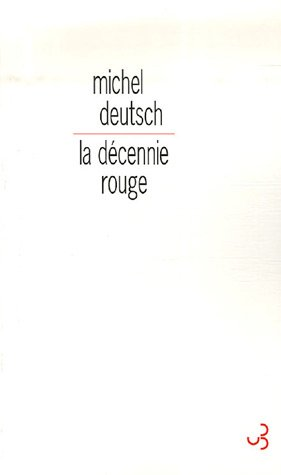 La décennie rouge (French Edition) by CHRISTIAN BOURGOIS