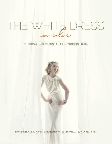 The White Dress in Color: Wedding Inspirations for the Modern Bride