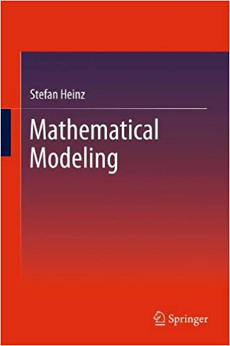Mathematical modeling stefan heinz 9783642203107 amazon books mathematical modeling 2011th edition fandeluxe Choice Image
