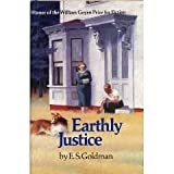 Earthly Justice, E. S. Goldman, 0929968131
