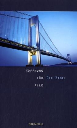 Hoffnung für alle - Die Bibel: Männer Edition Brücke