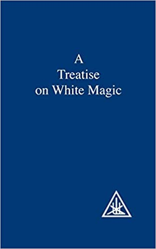 Book A Treatise on White Magic or The Way of the Disciple by Alice A. Bailey (1998-06-03)