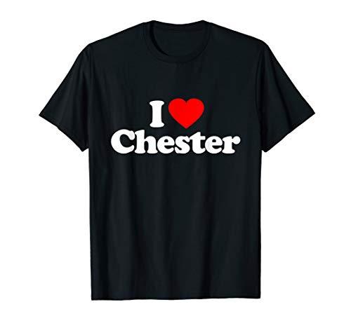 I Love Chester Heart Retro Gift Funny T-Shirt
