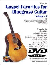 Gospel Favorites for Bluegrass Guitar (DVD + Booklet)