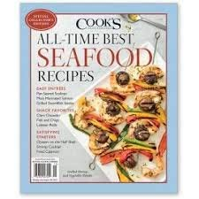 (Cook's Illustrated Magazine Special Collector's Edition All-Time Best Seafood Recipes)