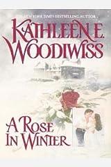 A Rose In Winter