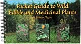 Pocket Guide to Wild Edible and Medicinal Plants, Kathryn Cox, 0965174905