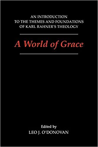 Book A World of Grace: An Introduction to the Themes and Foundations of Karl Rahner's Theology (1995-09-01)