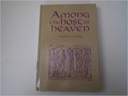 Ein Buch von Google Books herunterladen Among the Host of Heaven: The Syro-Palestinian Pantheon As Bureaucracy MOBI by Lowell K. Handy