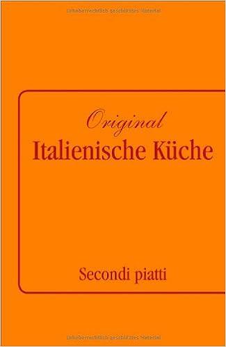 Original Italienische Küche Band 2: 9783517083506: Amazon.com: Books