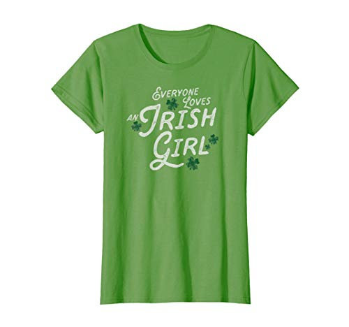 (Womens Everyone Loves An Irish Girl Ladies St. Patrick Shirt)