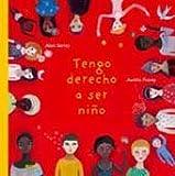 Tengo Derecho a Ser Nino, Alain Serres, 8498014816