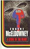 A Stone of the Heart, Eugene McEldowney, 0750509376