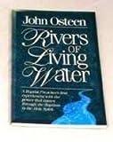 Rivers of Living Water, John Osteen, 0912631082