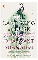 The Last Song of Dusk (English) price comparison at Flipkart, Amazon, Crossword, Uread, Bookadda, Landmark, Homeshop18
