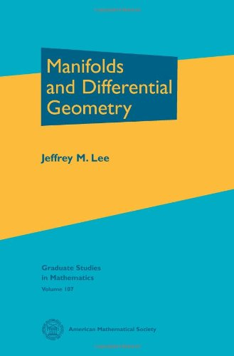 Manifolds and Differential Geometry (Graduate Studies in Mathematics)
