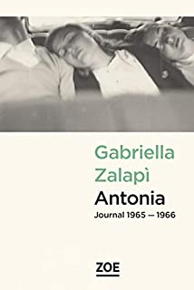 Antonia : journal 1965-1966, Zalapì, Gabriella