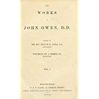 The Works of John Owen (Volume 8) (English Edition)