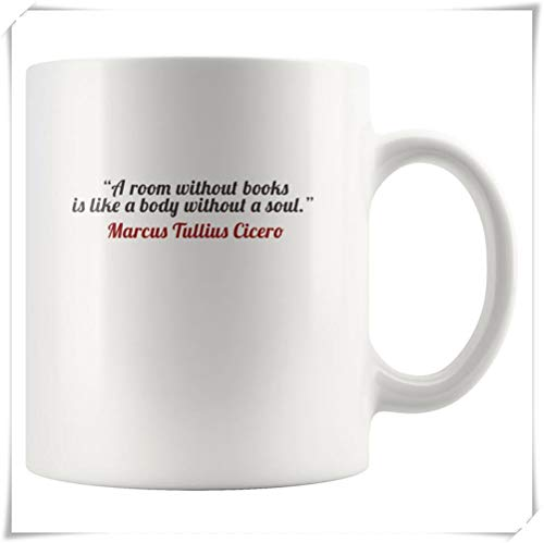 Mr.Fixed - A Room Without Books is Like a Body Without a Soul - Marcus Tullius Cicero Quote Mug, 11oz Ceramic Coffee Mug, Unique Gift