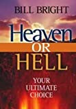 Heaven or Hell: The Ultimate Choice