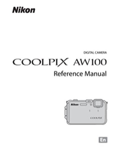 amazon com nikon coolpix aw100 digital camera user s instructions rh amazon com Nikon Coolpix P520 Nikon Coolpix P520