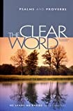 img - for The Clear Word: Psalms and Proverbs book / textbook / text book