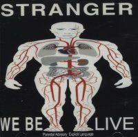 Stranger: We Be Live