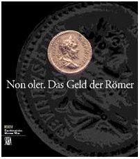 Non olet, Das Geld der Römer