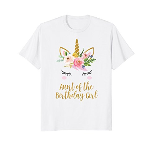 Aunt Girls T-shirt (Aunt of the Birthday Girl Shirt, Unicorn Aunt Shirt)