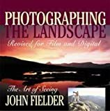 Photographing the Landscape: The Art of Seeing