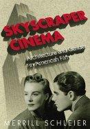 Read Online Skyscraper Cinema (09) by Schleier, Merrill [Paperback (2009)] pdf