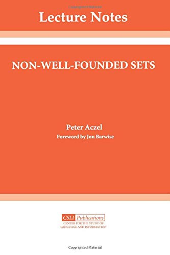 Non Well Founded Sets  Lecture Notes Band 14