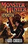 Monster Hunter International, tome 2 : Monster Hunter Vendetta par Correia