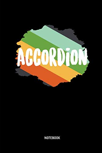 Accordion Notebook: Lined Accordion Notebook / Journal. Great Accordion Accessories & Novelty Gift Idea for all Accordion Player & Lover.