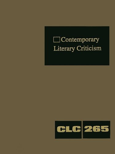 Contemporary Literary Criticism, Volume 265: Criticism of the Works of Today's Novelists, Poets, Playwrights, Short Story Writers, Scriptwriters, and por Jeffrey W. Hunter
