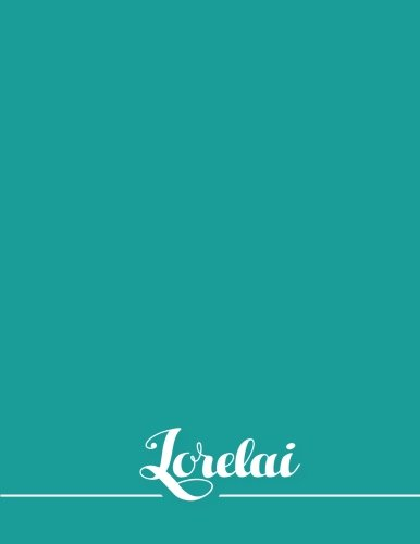 Lorelai: 110 Pages 8.5x11 Inches Sea Pastel Design Journal with Lettering Name, Journal Composition Notebook for Girl pdf epub