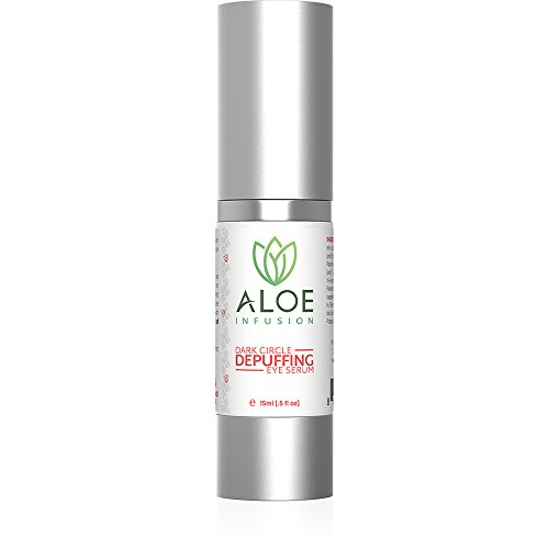 Aloe Infusion Dark Circle Depuffing Eye Serum - For Eye Bags, Dark Spots, Discoloration of Skin & More - Face, Eyes, Neck & Hands - Made in USA